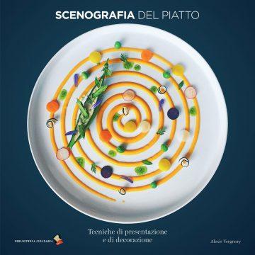 Scenografia del piatto - Tecniche di presentazione e di decorazione